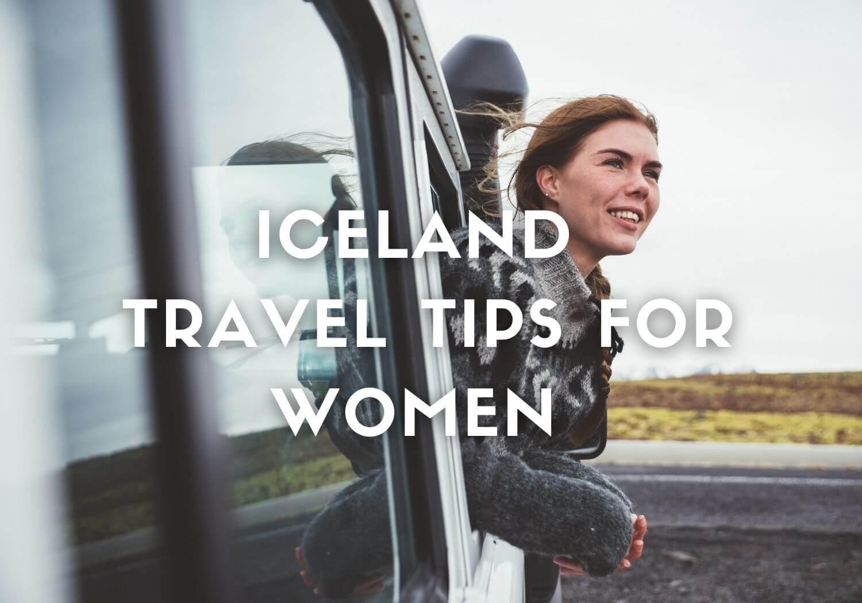 Iceland travel tips for women